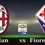 Milan Fiorentina diretta streaming e tv. Dove guardarla