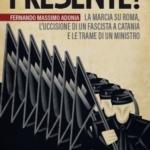 Un omicidio ai tempi del fascismo. Il libro inchiesta di Fernando Adonia