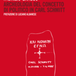 All'origine del Politico tra cattolicesimo e nichilismo nella figura di Carl Schmitt